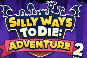 Silly Ways to Die: Adventures 2