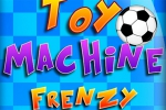 mobilne igrice Toy Machine Frenzy