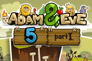 Adam and Eve 5: Part 1