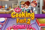 Cooking Fast 2: Donuts