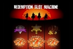 Redemption: Slot Machine