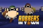 Robbers in Town